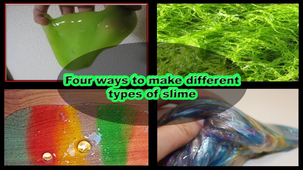 Natural Recipes - HOW TO MAKE SLIME | 4 ways to make ...