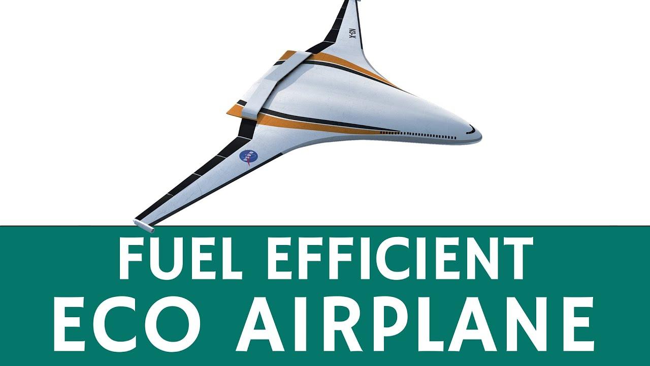 Eco-Friendly Airplane of the Future: Hybrid Wing Body NASA ...
