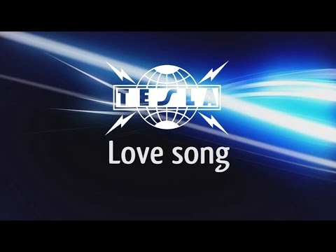 Tesla - Love Song (Lyric Video)