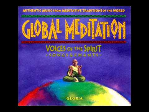 Ellipsis Arts - Global Meditation: Voices of the Spirit (Songs & Chants)