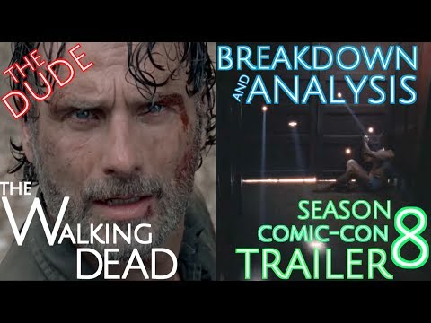 BREAKDOWN & ANALYSIS | The Walking Dead Season 8 COMIC CON TRAILER