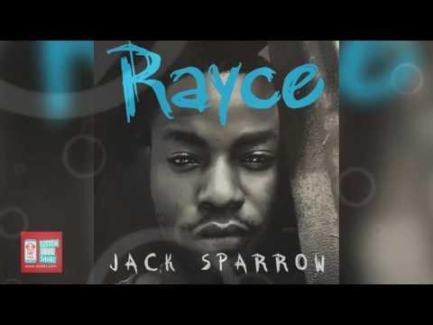 Jack Sparrow   Rayce   Official Audio