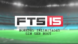 FTS 15 MONEDAS INLIMITADAS SIN ROOT | ANDROID HOME