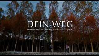 Dein Weg Trailer German