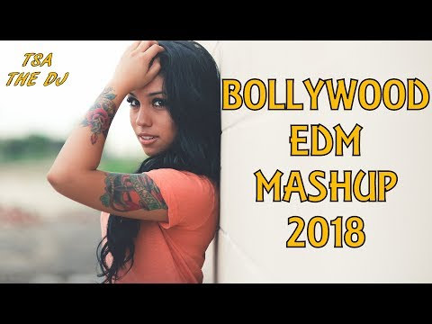 Bollywood EDM Mashup 2018 | Best Bollywood Dance Mashup [Free Download Link in Description]
