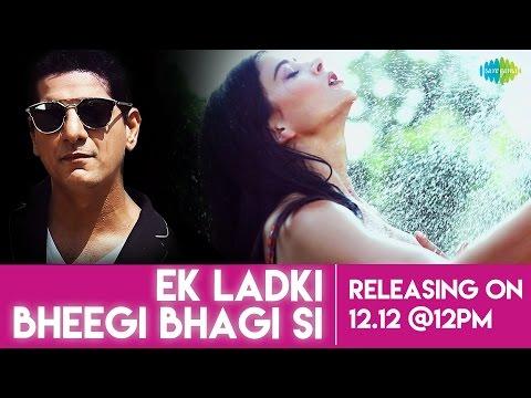 Ek Ladki Bheegi Bhaagi Si | Teaser 3 | Aqeel Ali & Meiyang Chang