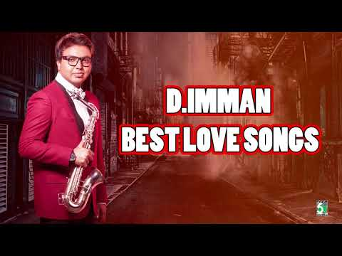 D.Imman Super Hit Best Love Audio Jukebox