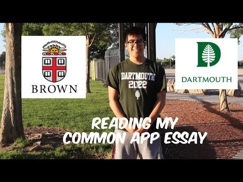 READING MY COMMON APP ESSAY ACCEPTED TO IVY LEAGUE (DARTMOUTH