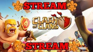 ⚜️ Clash of Clans Stream⚜️