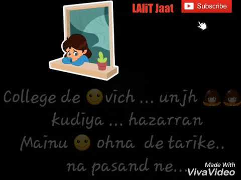 Collegemate punjabi song... whatsapp status