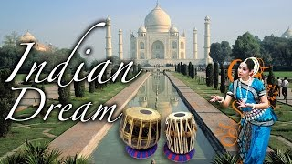 Indian Dream ~ Soundtrack Music