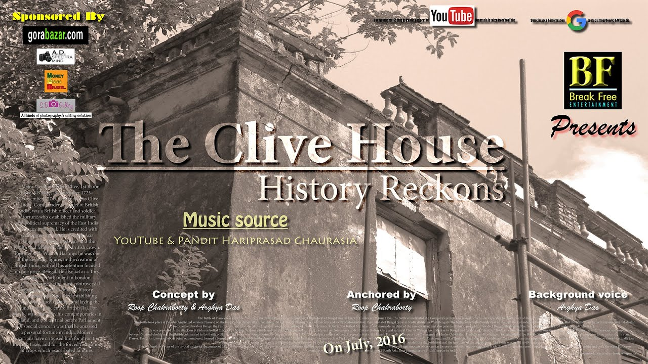 The Clive House: History Reckons
