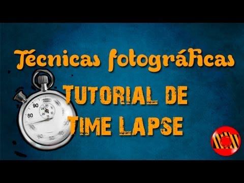 Técnicas Fotográficas - Tutorial de Time Lapse