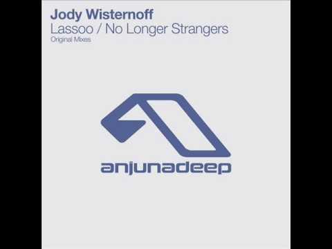 Jody Wisternoff-No Longer Strangers (Original mix)FULL