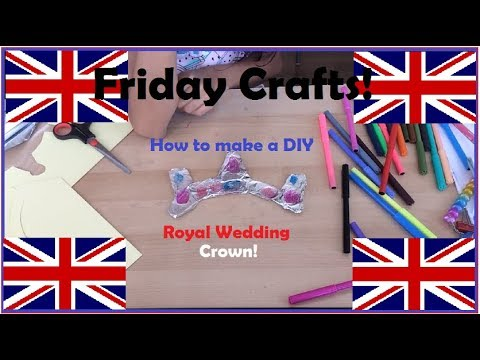 Friday Crafts! (Royal Wedding Edition) – How to make a DIY Royal Wedding Crown! | Watermelon Penguin