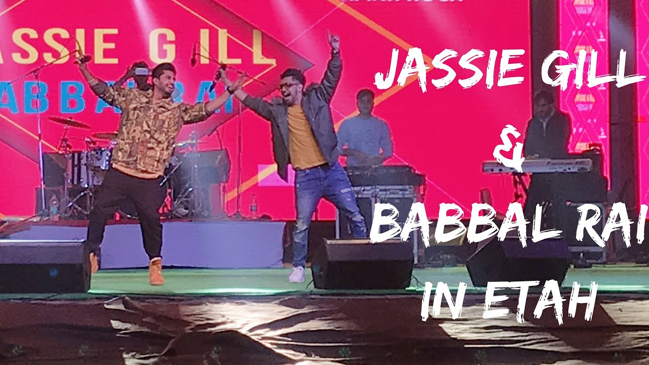 Jassi Gill Babbal Rai Live Performance In Etah Jassi Gill In Etah Av Vlogs Youtube