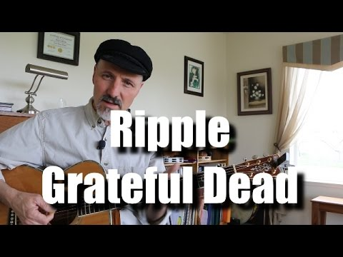 Ripple - Grateful Dead - Play Along - Guitar Lesson