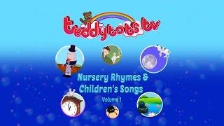 Nursery Rhymes & Children's Songs Volume 1 | Teddytos TV