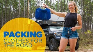 Packing Clothes for Full Time Life on the Road: Tools, Tips & Tricks
