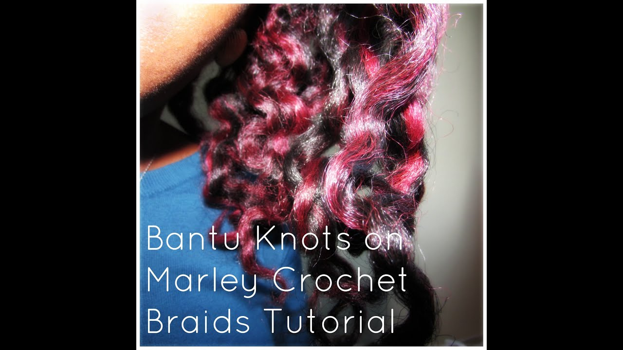Crochet Hair Bantu Knots : Bantu Knots on Marley Crochet Braids Tutorial - YouTube