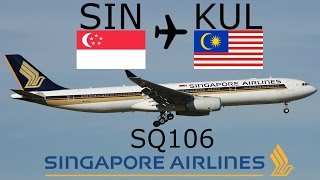 FSX Full Flight Singapore Airlines SQ106 SIN-KUL