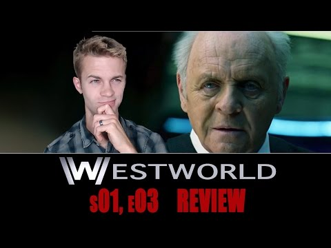 Westworld Season 1, Episode 3 - TV Review