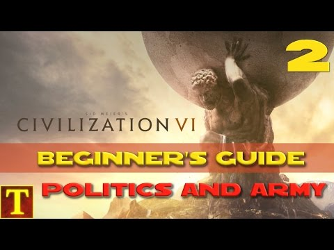 Civilization 6 Beginner's Guide Tutorial part 2 - Governments, city states and basic combat!