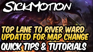 Toplane to River Bush Ward on Updated Map - SickMotion
