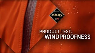 GORE-TEX® Products Test #2: Windproofne...