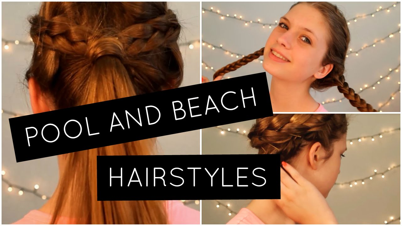 pool and beach hairstyles