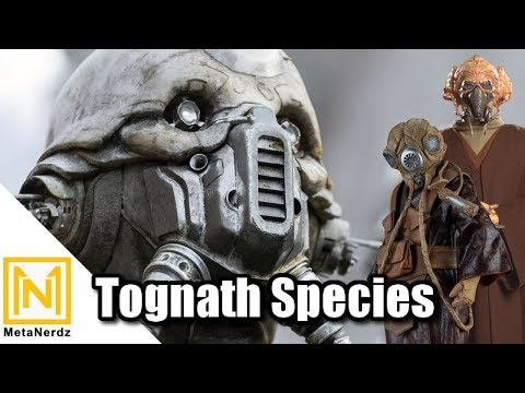 The Kel Dor, Gand, & Tognath Connection - Tongath Species Explained and Life of Two Tubes