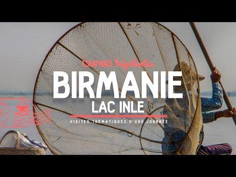 Voyage en BIRMANIE ★ Le Lac Inle et ses merveilles ☀ [Documentaire]