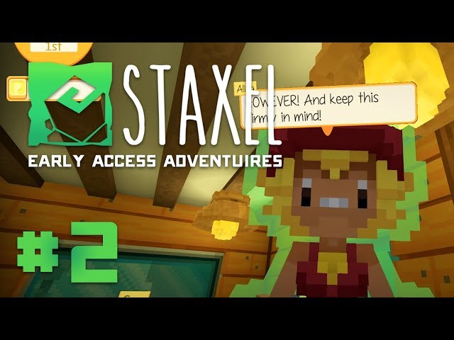 Staxel Early Access Adventures - Part 2 - WE MUST BUILD & PLANT FOREVER
