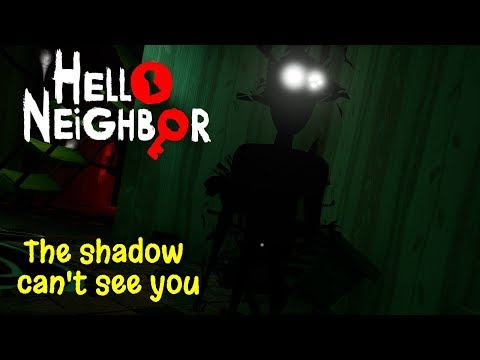 Hello Neighbor (Full GAME) How The Shadow Can't See You!