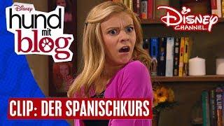 HUND MIT BLOG - Clip: Der Spanischkurs | Disney Channel