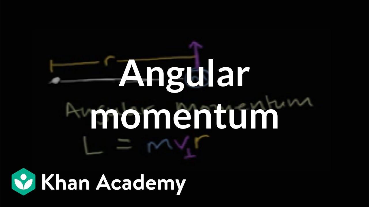 Angular momentum moments torque and angular momentum physics angular momentum moments torque and angular momentum physics khan academy youtube buycottarizona