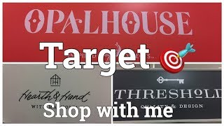 TARGET   SHOP WITH ME   NEW OPAL HOUSE COLLECTION   BUDGET DECOR