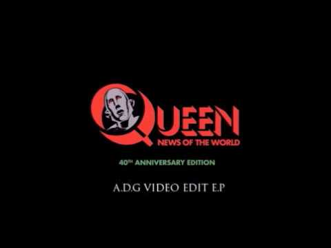Queen - News Of The World 40th Anniversary (A.D.G Video Edit E.P)