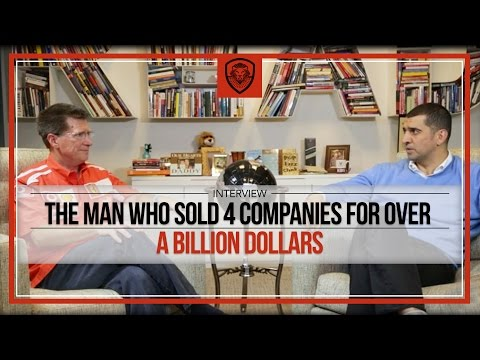 The Man Who Sold 4 Companies For Over A Billion Dollars