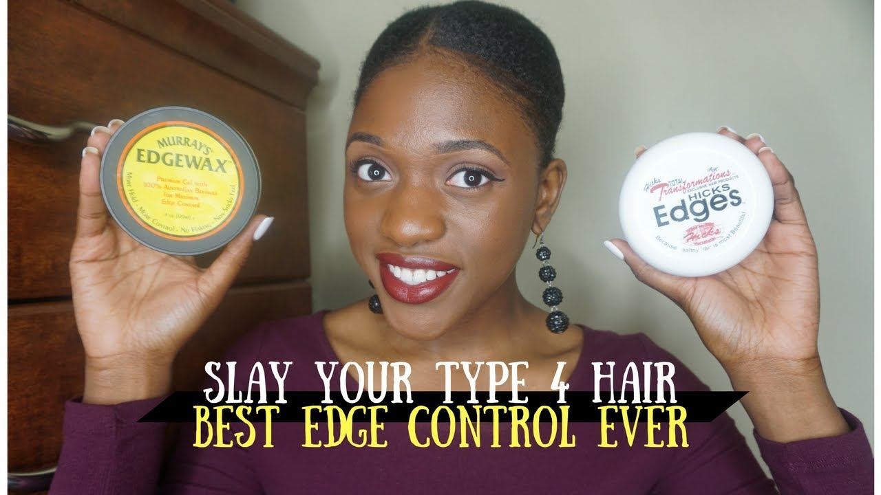 4b 4c Hair Tips Best Edge Control For Natural