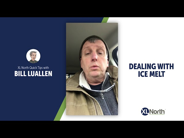 XL North Quick Tip #2: Learn the Process for Dealing With Ice Melt