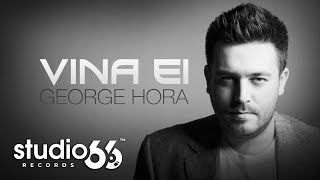 Repeat youtube video George Hora - Vina ei (Audio)