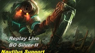 [REDIFF] League of Legends - Comment carry avec Nautilus ! BO Silver II