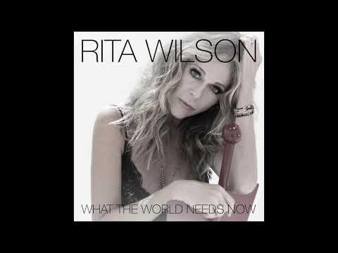 Rita Wilson - What the World Needs Now mp3 baixar