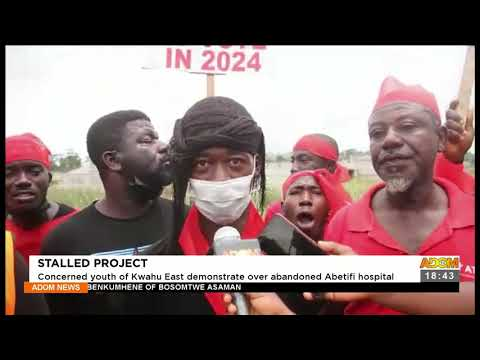 Stalled Project: Concerned youth of Kwahu East demonstrate over abandoned Abetifi hospital (22-9-21)