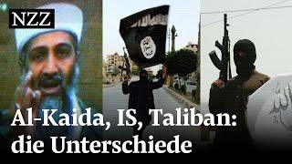 Al-Kaida, die Taliban und der IS – was unterscheidet die Terrororganisationen?
