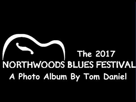 2017 Northwoods Blues Festival