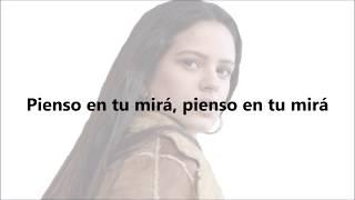 Rosalía - Pienso En Tu Mirá, Letra