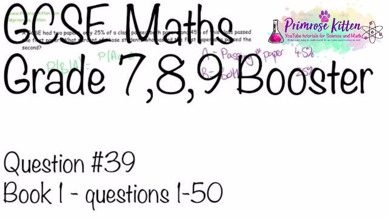 Conditional probability - GCSE 9-1 Maths Grade 7, 8, 9 Booster Revision #39