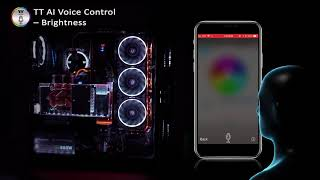 Thermaltake TT AI Voice Control Demo